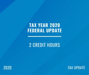 2020 | Tax Year 2020 Federal Update (Recent Updates)