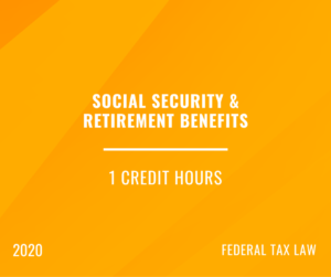 2020 | Social Security & Retirement Benefits