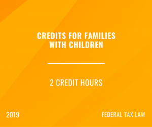 2019 Credits for Families with Children