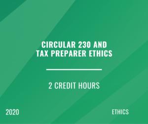 2020 | Circular 230 & Tax Preparer Ethics