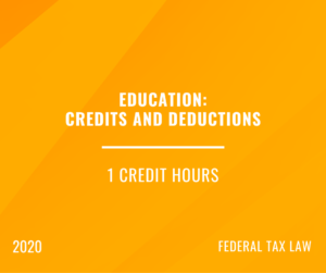 2020 | Education – Credits and Deductions