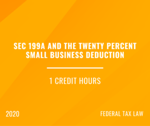 2020 | Section 199A – QBI Deductions