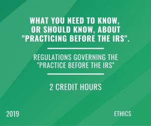 2019 Circular 230 & Tax Preparer Ethics