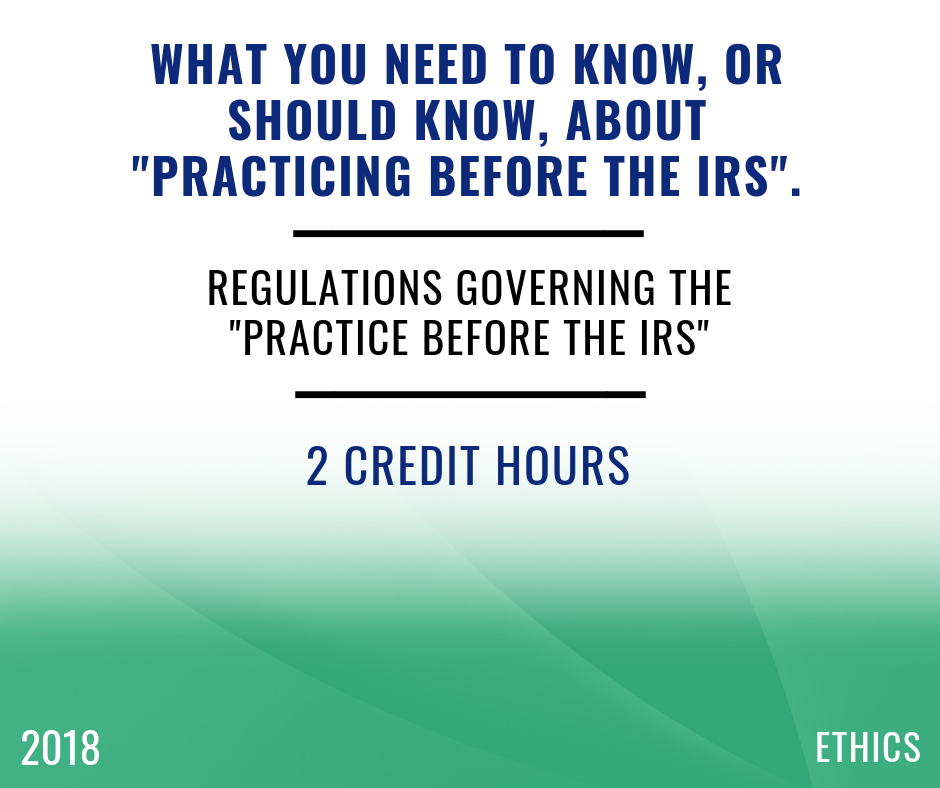 2018 Circular 230 & Tax Preparer Ethics