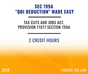 2018 Section 199A – QBI Deductions