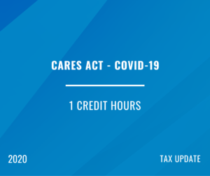 2020 | CARES Act – Covid 19